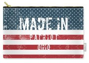 Made In Patriot, Ohio Carry-all Pouch