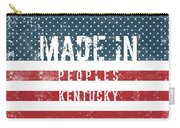 Made In Peoples, Kentucky Carry-all Pouch