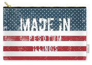 Made In Pesotum, Illinois Carry-all Pouch