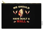 Native American Built Wall Trump Apparel Carry-all Pouch