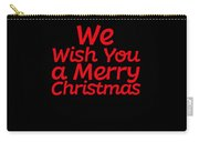 We Wish You A Merry Christmas Secret Santa Love Christmas Holiday Carry-all Pouch