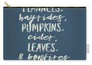 Flannels Hayrides And Pumpkins Fall Tshirt Carry-all Pouch