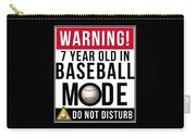 7 Year Old In Baseball Mode Carry-all Pouch