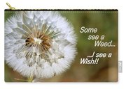 A Weed Or Wish? Carry-all Pouch