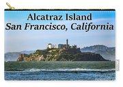 Alcatraz Island, San Francisco, California Carry-all Pouch