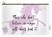Believe In It Quote Carry-all Pouch