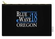 Blue Wave Oregon Vote Democrat 2018 Carry-all Pouch