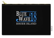 Blue Wave Rhode Island Vote Democrat 2018 Carry-all Pouch