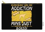 Borzoi Funny Dog Addiction Carry-all Pouch