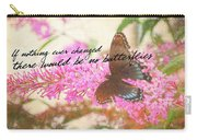 Butterfly Kisses Quote Carry-all Pouch