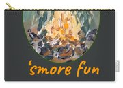 Campers Have Smore Fun Carry-all Pouch