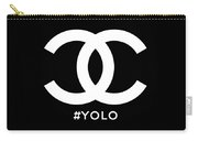 Chanel You Only Live Once Carry-all Pouch