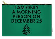 Christmas Morning Person Carry-all Pouch by Nancy Ingersoll