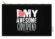 Cute I Love My Awesome Girlfriend Heart Carry-all Pouch
