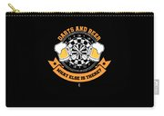 Darts And Beer What Else Is There Dart Player Carry-all Pouch