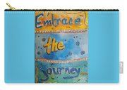 Embrace The Journey. Carry-all Pouch