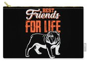 English Bulldog Best Friends For Life Carry-all Pouch