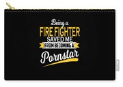 Funny Fire Fighter Gift Cool Design Carry-all Pouch