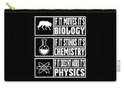 Funny Science Teacher Shirt Physics Chemistry And Biology Meme Carry-all Pouch