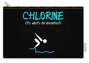 Funny Swimming Chlorine Its Whats For Breakfast Diving Carry-all Pouch
