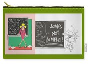 Greeting Card  Love Is Not Simple Carry-all Pouch