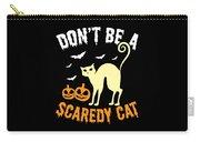 Halloween Shirt Dont Be A Scaredy Cat Pumpkin Tee Gift Carry-all Pouch