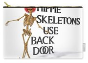 Hippie Skeletons Use Back Door Carry-all Pouch