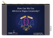 How Can You Turn The 404 Error Pages Interesting And Engaging Carry-all Pouch