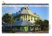 Hurricane Restaurant St. Pete Beach Carry-all Pouch