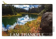 I Am Thankful Carry-all Pouch