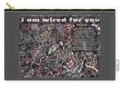I Am Wired For You Carry-all Pouch