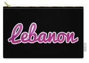 Lebanon #lebanon Carry-all Pouch