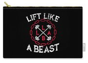 Lift Like A Beast Weightlifting Powerlifting Gym Carry-all Pouch