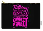 Lost Until Mom Cant Find It Funny Humor Mothers Day Carry-all Pouch