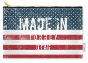 Made In Torrey, Utah #torrey Carry-all Pouch