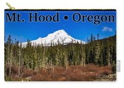 Mount Hood Oregon In Winter 01 Carry-all Pouch