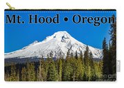 Mount Hood Oregon In Winter 02 Carry-all Pouch