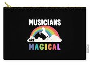 Musicians Are Magical Carry-all Pouch