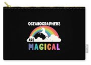Oceanographers Are Magical Carry-all Pouch