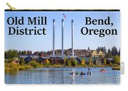 Old Mill District Bend Oregon Carry-all Pouch