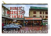 Pikes Place Public Market Center Seattle Washington Carry-all Pouch