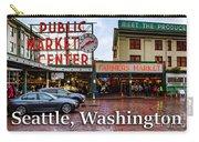 Pikes Place Public Market Center Seattle Washington Carry-all Pouch