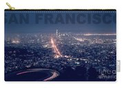 Poster Of Downtown San Francisco With Harbor On The Right Carry-all Pouch