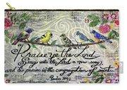 Praise Birds Carry-all Pouch