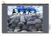Rock With Me Carry-all Pouch