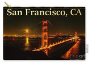 San Francisco Ca Golden Gate Bridge At Night Carry-all Pouch