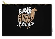 Save The Fluffy Llama Carry-all Pouch