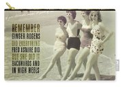 Seaside Rockettes Quote Carry-all Pouch