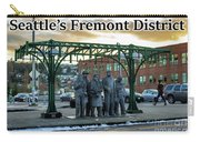 Seattle's Fremont District  Carry-all Pouch