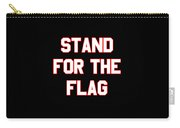 Stand For The Flag Carry-all Pouch